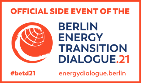 Official Side Event of the Berlin Energy Transition Dialogue 2021