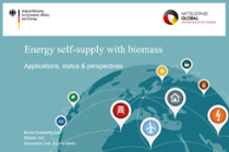 Energy self-supply with biomass - Applications, status & perspectives (Bernd Wollwerth-Carl, Renac AG)